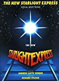 Andrew Lloyd Webber: The New Starlight Express Vocal Selections