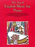 Agay, Denes: The Joy of English Music for Piano (Joy Of...Series)