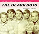 Tobler, John: The Complete Guide to the Music of the Beach Boys