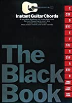 THE BLACK BOOK INSTANT GUITAR CHORDS by Hal…