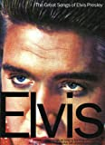 Elvis Presley: The Great Songs of Elvis Presley