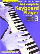 Complete Keyboard Player: Bk. 3