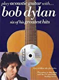 Bob Dylan: Play Acoustic Guitar with ... Bob Dylan