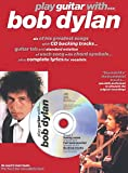 Bob Dylan: Play Guitar With... Bob Dylan
