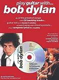 Bob Dylan: Play Guitar With... Bob Dylan