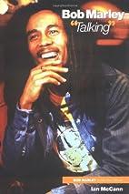 Bob Marley Talking (Bob Marley in His Own…
