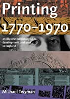 Printing 1770-1970: an illustrated history…