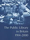 Black, Alistair: The Public Library in Britain, 1914-2000