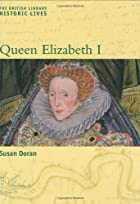 Queen Elizabeth I (Historic Lives) by Susan…