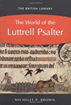 The World of the Luttrell Psalter by…