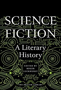 Science Fiction: a Literary History cover