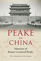 Peake in China by Ernest Peake