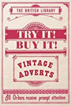 Try it! buy it! : vintage adverts by British…