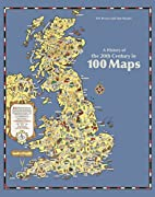 A History of the 20th Century in 100 Maps by…