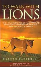 To Walk with Lions: 7 Spiritual Principles I…