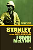 McLynn, Frank: Stanley: The Making of an African Explorer