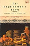 Drummond, J.C.: The Englishman&#39;s Food: A History of Five Centuries of English Diet