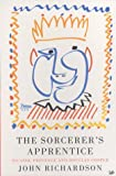 Richardson, John: The Sorcerer&#39;s Apprentice: Picasso, Provence, and Douglas Cooper