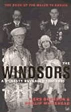 The Windsors: A Dynasty Revealed 1917-2000…