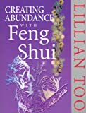 Lillian Too: Creating Abundance with Feng Shui