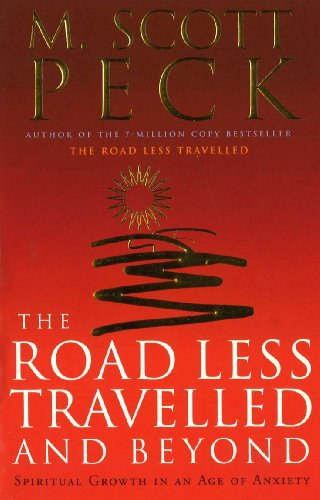 the-road-less-travelled-and-beyond-spiritual-growth-in-an-age-of-anxiety