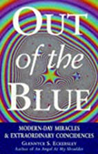 Out of the Blue: True Stories of…