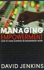 Jenkins, David: Managing Empowerment