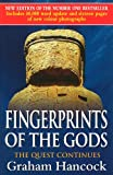 Hancock, Graham: Fingerprints of the Gods: The Quest Continues