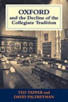 Oxford and the decline of the collegiate…