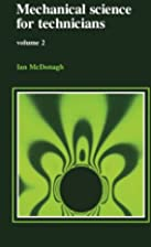 MECHANICAL SCIENCE FOR TECHNICIANS: VOL 2 by…