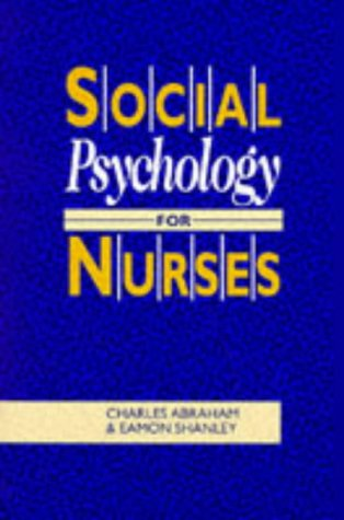 social-psychology-for-nurses-understanding-interaction-in-health-care
