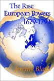 Black, Jeremy: The Rise of the European Powers, 1679-1793