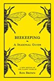 Brown, Ron: Beekeeping: A Seasonal Guide