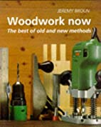 Woodwork Now: The Best of Old and New…