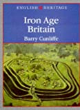 Cunliffe, Barry: English Heritage Book of Iron Age Britain