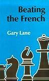 Lane, Gary: Beating the French
