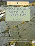 Ashmore, P. J.: Neolithic and Bronze Age Scotland