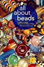 All About Beads: A Guide to Beads and Bead…