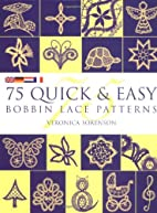 75 Quick & Easy Bobbin Lace Patterns by…