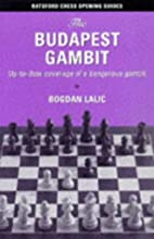 The Budapest Gambit: Up-to-Date Coverage of…