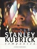 Howard, James: Stanley Kubrick Companion