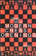 Ideas Behind the Modern Chess Openings…