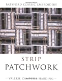 Campbell-Harding, Valerie: Strip Patchwork