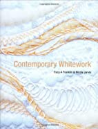 Contemporary Whitework by Tracy A. Franklin