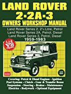 Land Rover 2/2A/3 1959-83 Owners Workshop…