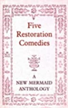 Five Restoration comedies by Brian Gibbons