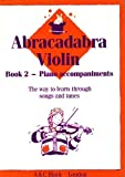 Alexander, James: Abracadabra Violin Book 2 Piano Accompaniments (Bk. 2)