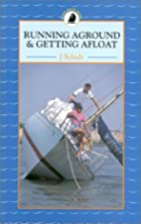 Running Aground and Getting Afloat (Sailmate…