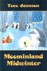 Moominland Midwinter (Moomin Books) by Tove…
