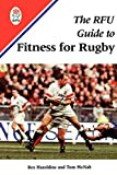 Hazeldine, Rex: The RFU Guide to Fitness for Rugby